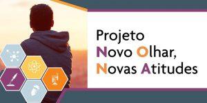 PROJETO NOVO OLHAR, NOVAS ATITUDES - 2019 @ Auditório da Associação Paulista de Medicina | São Paulo | Brasil